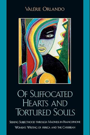 Of Suffocated Hearts and Tortured Souls