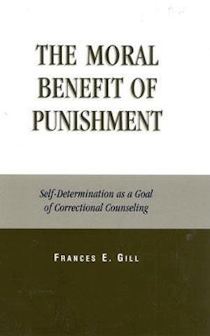 The Moral Benefit of Punishment