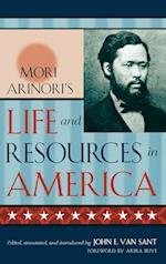 Mori Arinori's Life and Resources in America af Akira Iriye