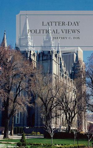 Latter-Day Political Views