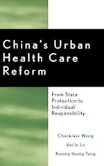 China's Urban Health Care Reform