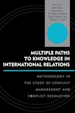 Multiple Paths to Knowledge in International Relations (Innovations in the Study of World Politics)