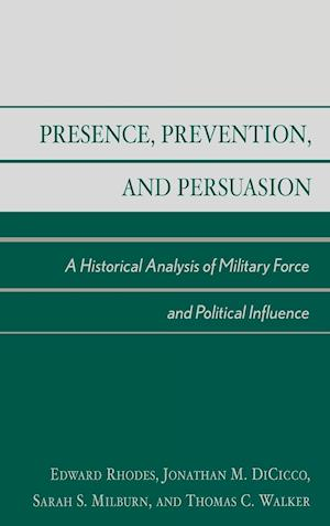 Presence, Prevention, and Persuasion