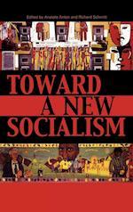 Toward a New Socialism af Harry Brighouse, Barbara Epstein, Chris Dixon