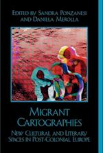 Migrant Cartographies (After the Empire)