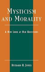 Mysticism and Morality af Richard H. Jones