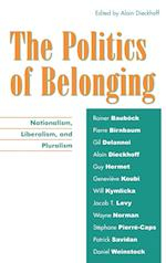 The Politics of Belonging af Alain Dieckhoff, Genevieve Koubi, Stephane Pierre Caps