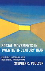 Social Movements in 20th Century Iran af Stephen C. Poulson
