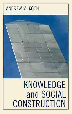 Knowledge and Social Construction