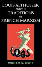 Louis Althusser and the Traditions of French Marxism af William Lewis