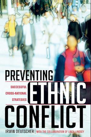 Preventing Ethnic Conflict