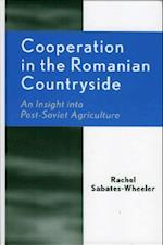 Cooperation in the Romanian Countryside (Rural Economies in Transition)
