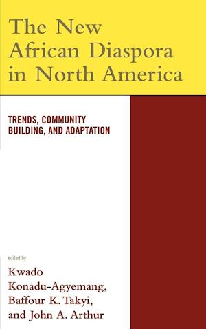 The New African Diaspora in North America