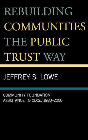 Rebuilding Communities the Public Trust Way