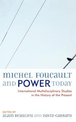 Michel Foucault and Power Today af Warren Montag, Monique Lanoix, Christian Lavagno