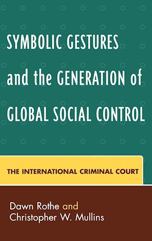 Symbolic Gestures and the Generation of Global Social Control