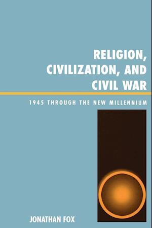 Religion, Civilization, and Civil War
