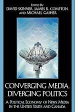 Converging Media, Diverging Politics af Frederic DuBois, Mark Cooper