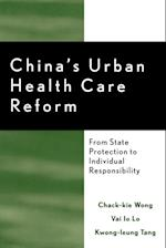 China's Urban Health Care Reform