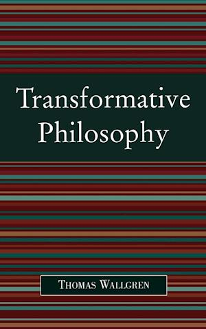 Transformative Philosophy