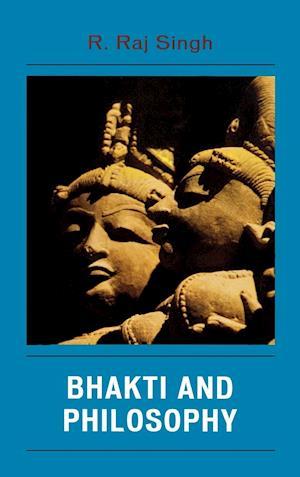 Bhakti and Philosophy