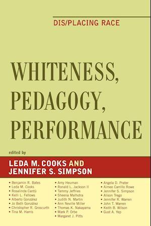 Whiteness, Pedagogy, Performance