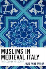 Muslims in Medieval Italy af Julie Taylor