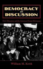 Democracy as Discussion (Lexington Studies in Political Communication)