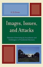 Images, Issues and Attacks (Lexington Studies in Political Communication)