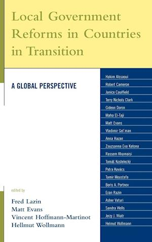 Bog, hardback Local Government Reforms in Countries in Transition af Terry Nichols Clark, Gideon Doron, Hellmut Wollmann