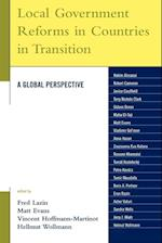 Local Government Reforms in Countries in Transition af Gideon Doron, Hellmut Wollmann, Janice Caulfield