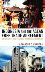 Indonesia and the ASEAN Free Trade Agreement