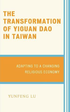 The Transformation of Yiguan Dao in Taiwan