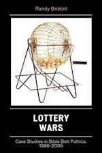 Lottery Wars (Lexington Studies in Political Communication)