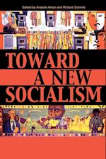 Toward a New Socialism af Harry Brighouse, Barbara Epstein, Frank Bardacke