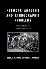Network Analysis and Ethnographic Problems af Douglas White, Ulla Johansen
