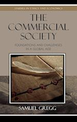 The Commercial Society (Studies in Ethics and Economics)