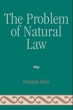 The Problem of Natural Law