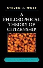 A Philosophical Theory of Citizenship