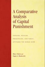A Comparative Analysis of Capital Punishment (Global Perspectives on Social Issues)