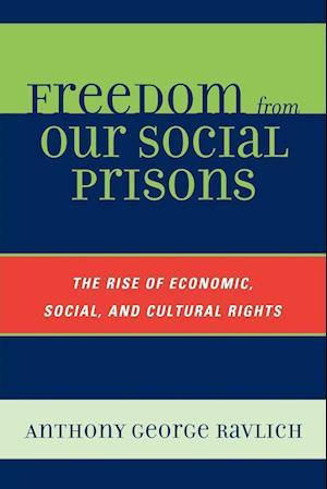 Bog, paperback Freedom from Our Social Prisons af Anthony George Ravlich