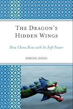 The Dragon's Hidden Wings (Challenges Facing Chinese Political Development)
