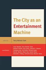 The City as an Entertainment Machine af Terry Nichols Clark