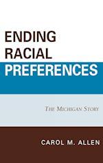 Ending Racial Preferences (Lexington Studies in Political Communication)