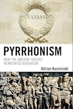 Pyrrhonism (STUDIES IN COMPARATIVE PHILOSOPHY AND RELIGION)