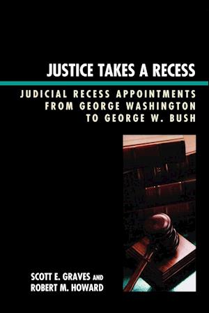 Justice Takes a Recess