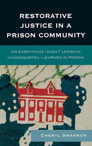 Restorative Justice in a Prison Community