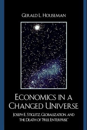 Economics in a Changed Universe
