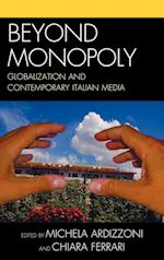 Beyond Monopoly (Critical Media Studies)
