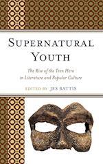 Supernatural Youth af David Nel, Jes Battis, David Kociemba